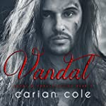 Vandal: Ashes & Embers, Book 2