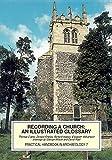 Recording a church: an illustrated glossary (CBA Practical Handbook)