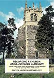 img - for Recording a church: an illustrated glossary (Practical Handbooks in Archaeology) book / textbook / text book