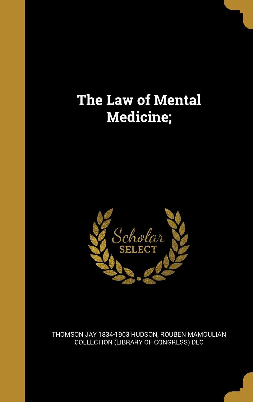 The Law of Mental Medicine; pdf