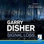 Signal Loss | Garry Disher