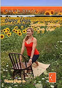Happy Yoga with Sarah Starr Sunflower Splendor Chair Yoga