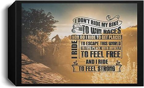 Amazon Com I Don T Ride My Bike To Win Races I Ride To Escape