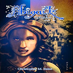 Abigail: Kaligulus Audiobook