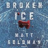 #3: Broken Ice: The Nils Shapiro Series, Book 2