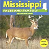 Mississippi Facts and Symbols, Karen Bush Gibson and Karen B. Gibson, 0736822542