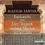 Buskaschi oder Der Teppich meiner Mutter | Massum Faryar