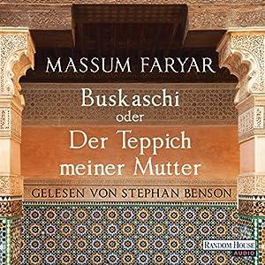 Buskaschi oder Der Teppich meiner Mutter Hörbuch