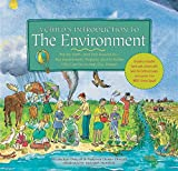 img - for Child's Introduction to the Environment: The Air, Earth, and Sea Around Us- Plus Experiments, Projects, and Activities YOU Can Do to Help Our Planet! book / textbook / text book