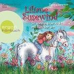 So springt man nicht mit Pferden um (Liliane Susewind 5)   Tanya Stewner