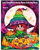 Lacy Sunshine's Hocus Pocus Coloring Book: Whimsical Magical Witches Halloween and More Volume 42 Heather Valentin (Lacy Sunshine Coloring Books)