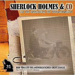 Der Verlust des amerikanischen Gentlemans 1 (Sherlock Holmes & Co 31)