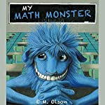 My Math Monster | E. M. Olson