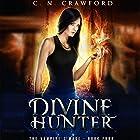 Divine Hunter Hörbuch von C.N. Crawford Gesprochen von: Laurel Schroeder