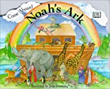 Come Aboard Noah's Ark, Dorling Kindersley Publishing Staff, 0789439867