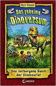 Das verborgene Reich der Dinosaurier: 9783785576021