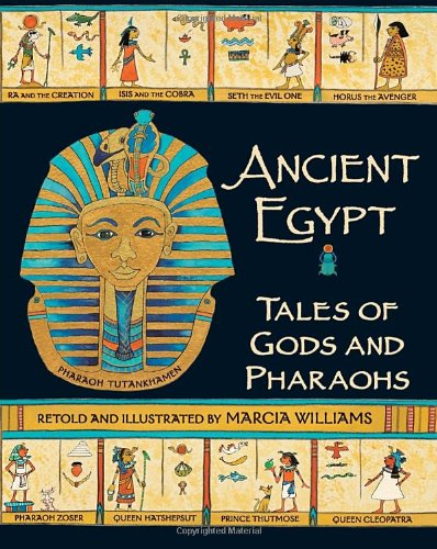 Ancient Egypt: Tales of Gods and Pharaohs by Candlewick Press