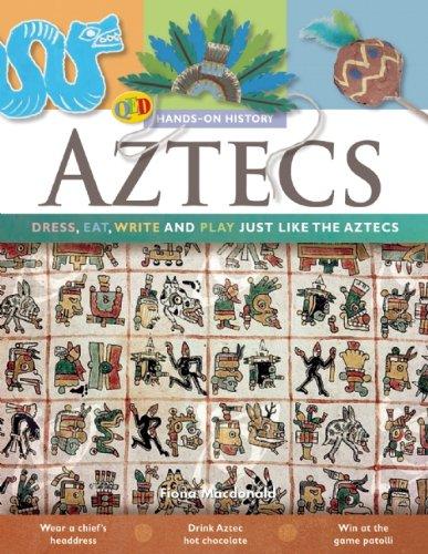 The Aztecs (Hands-On History)