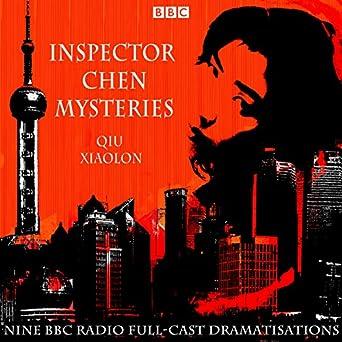 Inspector Chen Series - BBC Radio Dramas - Books 1-6 - Qiu Xiaolong