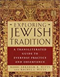 Exploring Jewish Tradition, Abraham Witty and Rachelle Witty, 0385494548