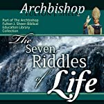 The Seven Riddles of Life: Answered by Fulton Sheen | Archbishop Fulton J Sheen