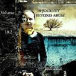 A Journey Beyond Abuse: A Horrific Murder, Thriller, True Crime Story of Horror and Survival | J. G. Porter