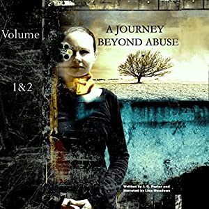 A Journey Beyond Abuse Audiobook