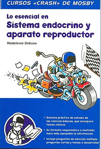 Descargar Libro Lo Esencial En Sistema Endocrino Y Aparato Reproductor Madeleine Debuse