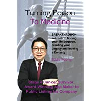 Turning Poison To Medicine: Breakthrough Solution To Planning Your Legacy And Leaving A Dynasty