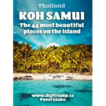 Thailand: Koh Samui: The 44 most beautiful places on the island