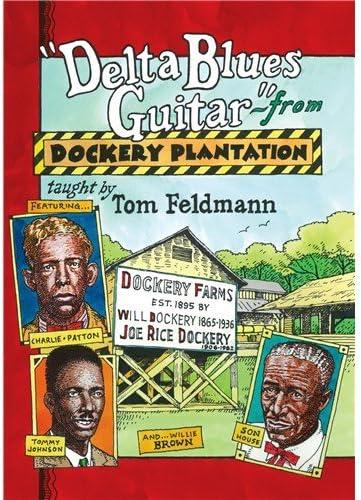 Tom Feldmann: Delta Blues Guitar From Dockery Plantation. para ...