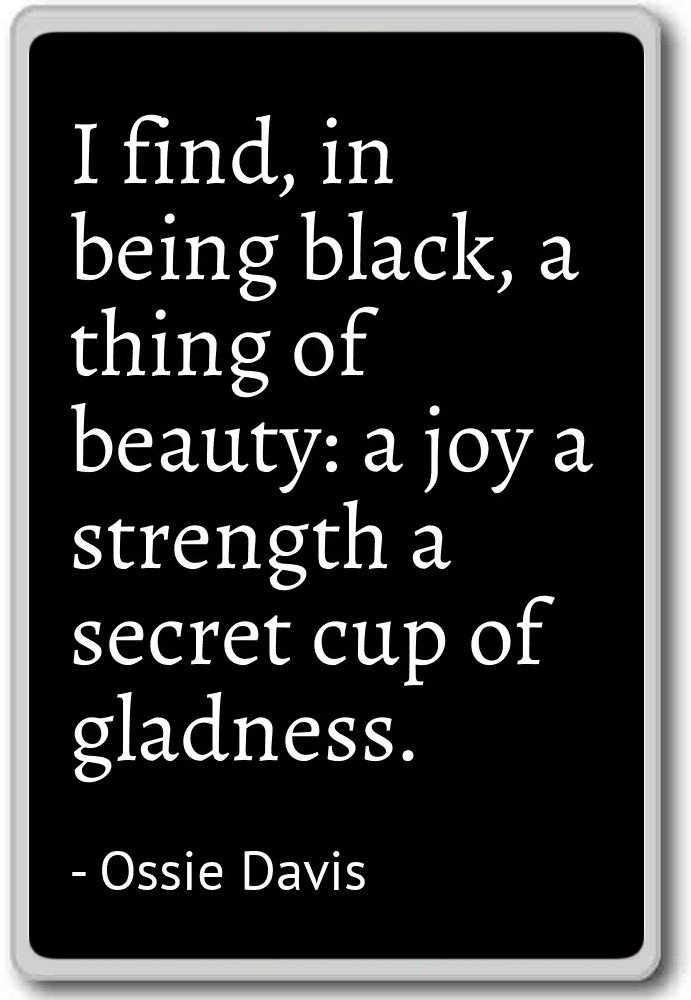 Amazon.com: I find, in being black, a thing of beauty: a jo ...