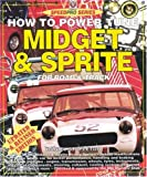 How to Power Tune Midget and Sprite for Road and Track, Daniel Stapleton, 1901295737