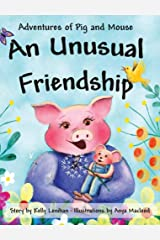 Adventures of Pig and Mouse: An Unusual Friendship Hardcover