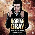 The Confessions of Dorian Gray - The Heart That Lives Alone Hörbuch von Scott Handcock Gesprochen von: Alexander Vlahos, Hugh Skinner, Marilyn Le Conte, Wilf Scolding