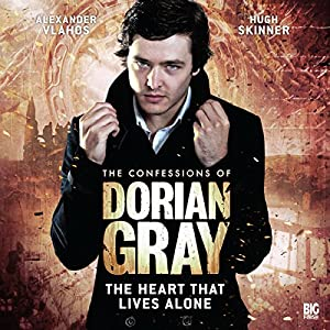 The Confessions of Dorian Gray - The Heart That Lives Alone Audiobook