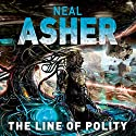 The Line of Polity: Agent Cormac, Book 2 Audiobook by Neal Asher Narrated by Ric Jerrom