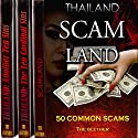 Thailand Bundle: 50 Common Scams, the Ten Cardinal Sins, Another Ten Sins Hörbuch von  The Blether Gesprochen von: Jackson Ladd