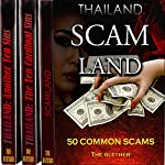 Thailand Bundle: 50 Common Scams, the Ten Cardinal Sins, Another Ten Sins |  The Blether