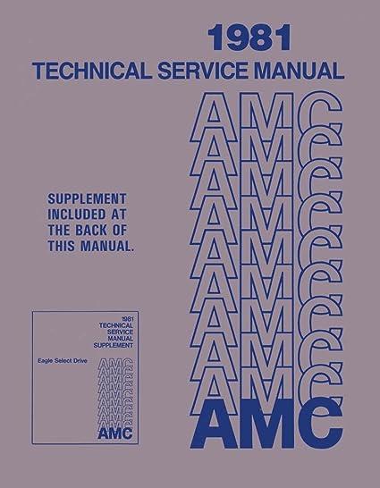 amazon com: bishko automotive literature 1981 amc spirit concord eagle shop  service repair manual book engine electrical: automotive
