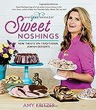 Sweet Noshings: New Twists on Traditional Jewish Desserts (What Jew Wanna Eat)