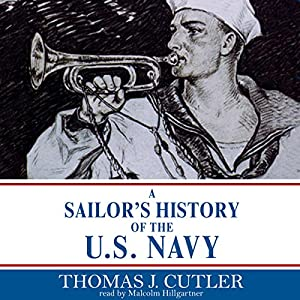 A Sailor's History of the U.S. Navy Audiobook