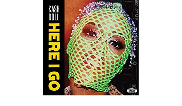 Here I Go [Explicit] by Kash Doll on Amazon Music - Amazon com