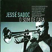 O Som da Casa (feat. Alberto Continentino, Glauton Campello, Kiko Continentino, Marcelo Martins, Renato Massa,