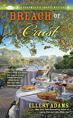 Breach of Crust (A Charmed Pie Shoppe Mystery)