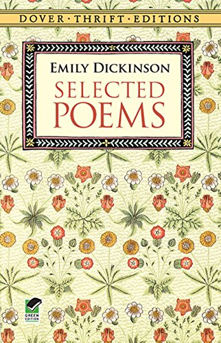 Selected Poems (Dover Thrift Editions) (Three Titles Of Poems By Emily Dickinson)