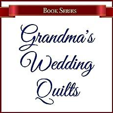 Grandma's Wedding Quilts