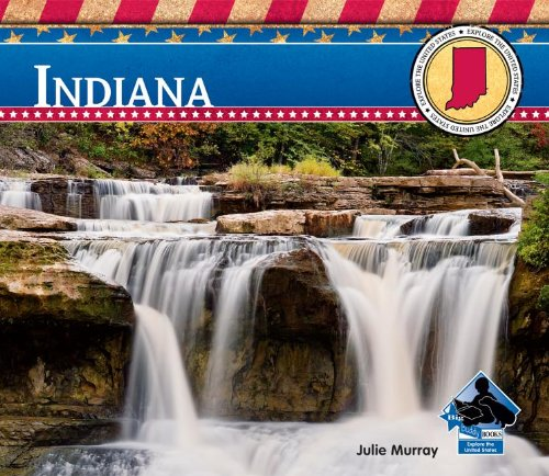 Download Indiana (Explore the United States) pdf