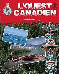L'Ouest canadien par  Collectif