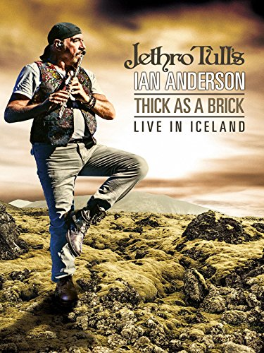 Jethro Tull's Ian Anderson - Thick as a Brick Live In -